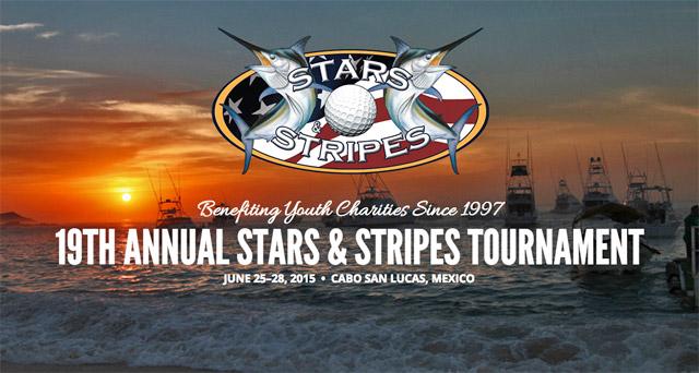 Stars & Stripes Fishing Tournament Cabo San Lucas Mexico
